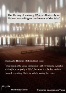 The Ruling of making Dhikr collectively in Unison according to the Imams of the Salaf