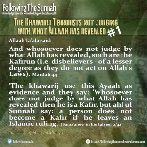 FollowingTheSynnah - The Khawarij Terrorists not judging with what Allaah has revealed 1